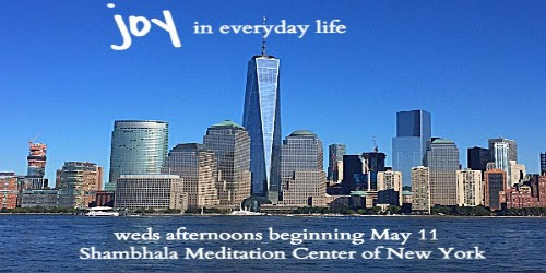 Shambhala NYC - Weds afternoons beginning May 11 (30% discount)